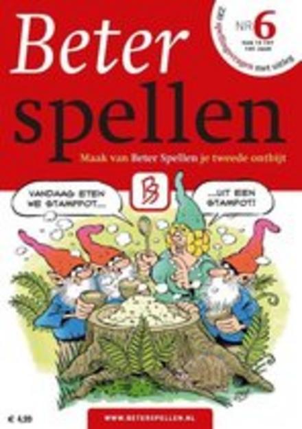 Beter spellen : 220 spellingsvragen met uitleg. Deel 6