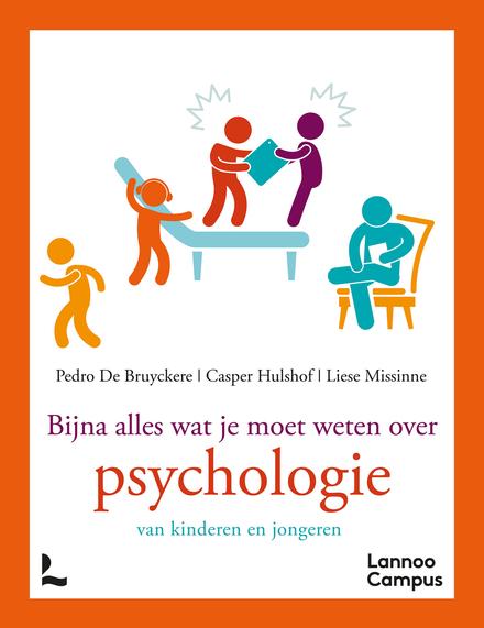 Bijna alles wat je moet weten over psychologie van kinderen en jongeren