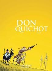 Don Quichot : de gedenkwaardige avonturen van een dappere ridder van de droevige figuur