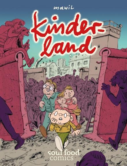 Kinderland : een jeugd in de schaduw van de muur