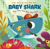 Lees, dans en zing mee met... baby shark : doo doo doo doo doo doo