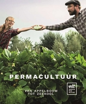 Permacultuur : van appelboom tot zeekool