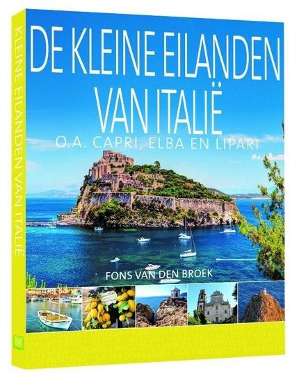 De kleine eilanden van Italië : o.a. Capri, Elba en Lipari