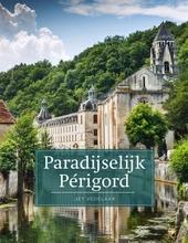 Paradijselijk Périgord
