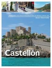 Castellón : avontuurlijke prachtprovincie aan de Middellandse Zee