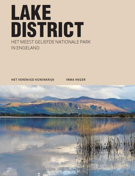 Lake District : het meest geliefde Nationale Park in Engeland