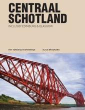 Centraal Schotland : inclusief Edinburgh & Glasgow