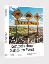 Australië : een reis door Zuid- en West : Adelaide via de Nullarbor naar Broome