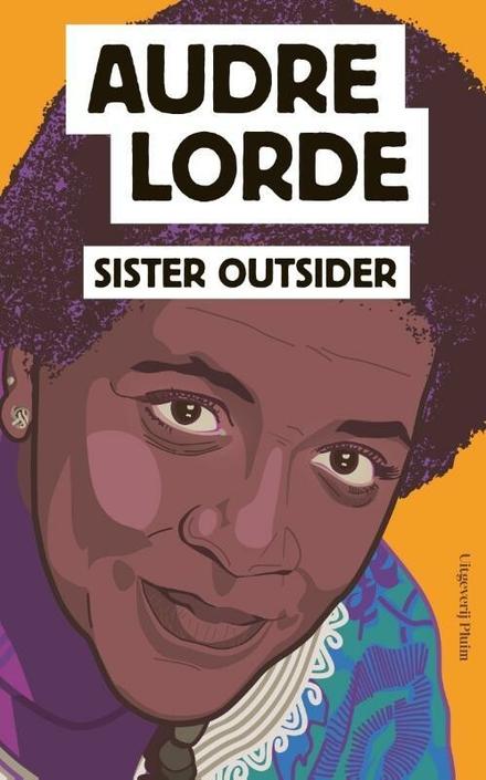 Sister outsider : essays en toespraken