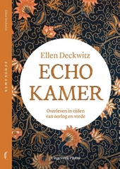 Echokamer : overleven in tijden van oorlog en vrede