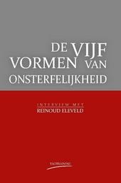 De vijf vormen van onsterfelijkheid : interview met Reinoud Eleveld