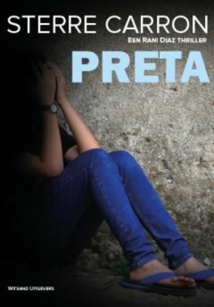Preta : een Rani Diaz thriller