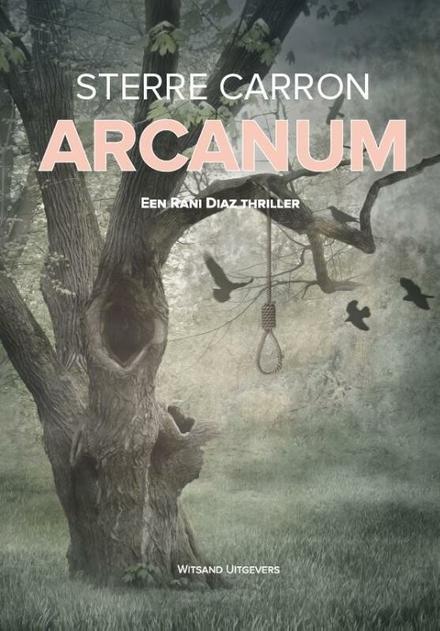 Arcanum : een Rani Diaz thriller