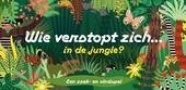 Wie verstopt zich in de jungle? : een zoek- en vindspel