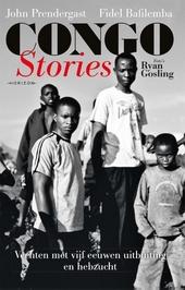 Congo stories : vechten met vijf eeuwen uitbuiting en hebzucht
