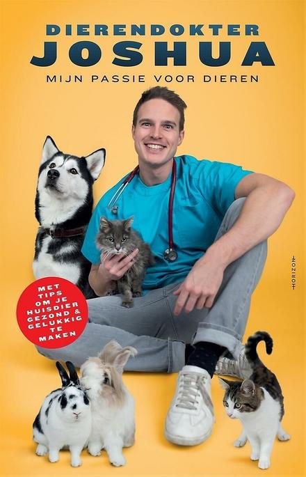 Dierendokter Joshua : mijn passie voor dieren