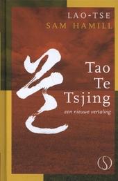 Tao Te Tsjing : een nieuwe vertaling