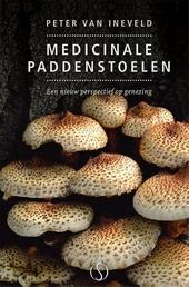 Medicinale paddenstoelen : een nieuw perspectief op genezing
