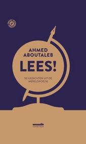 Lees! : 50 gedichten uit de wereldpoëzie