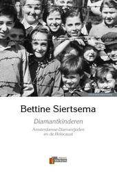 Diamantkinderen : Amsterdamse diamantjoden en de Holocaust