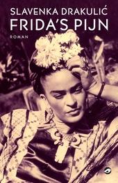 Frida's bed : roman over het leven van Frida Kahlo