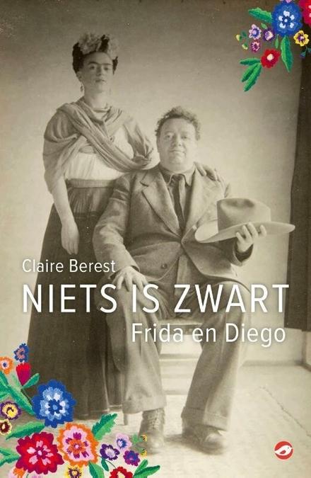 Niets is zwart : Frida en Diego