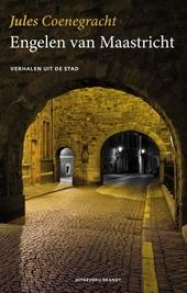 Engelen van Maastricht : verhalen uit de stad