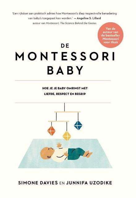 De Montessori-baby : hoe je je baby omringt met liefde, respect en begrip