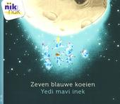 Zeven blauwe koeien [Nederlands-Turkse versie]