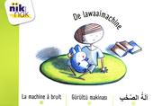 De lawaaimachine [Nederlands-Franse-Turkse-Arabische versie]