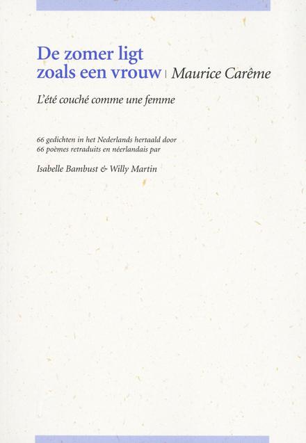 De zomer ligt zoals een vrouw : 66 gedichten in het Nederlands