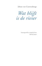 Wat blijft is de rivier