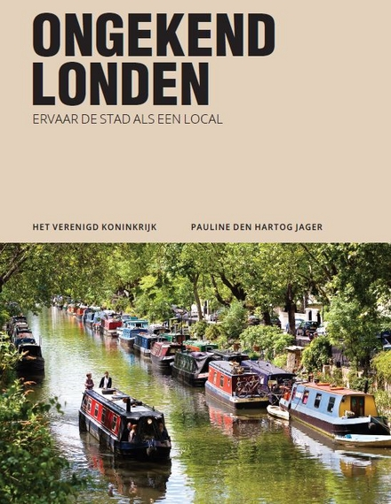 Ongekend Londen : ervaar de stad als een local