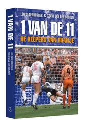 1 van de 11 : de keepers van Oranje