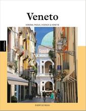 Veneto : met Verona, Vicenza, Padua en Chioggia