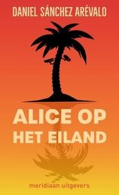 Alice op het eiland : roman