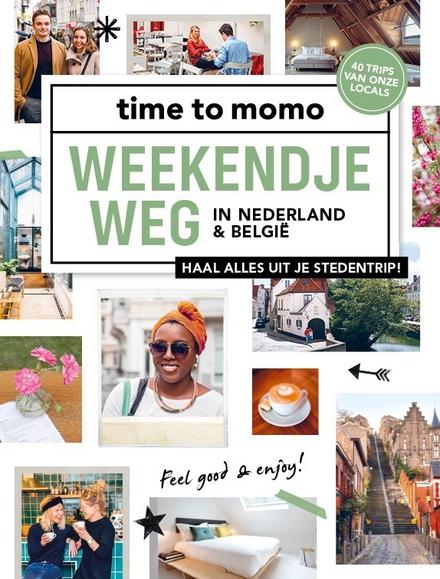 Weekendje weg in Nederland & België