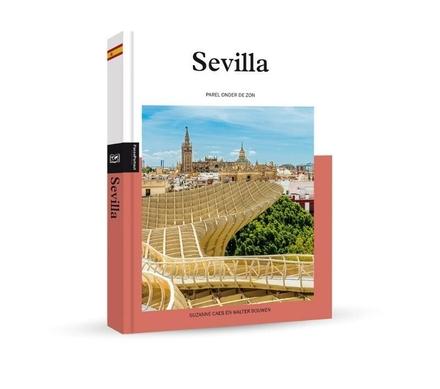 Sevilla : parel onder de zon