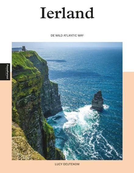 Ierland : wild atlantic way