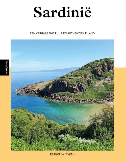 Sardinië : een verrassend puur en authentiek eiland