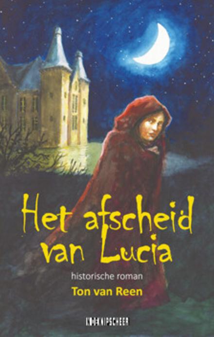 Afscheid van Lucia : historische roman