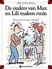 De ouders van Max en Lili maken ruzie
