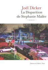 La disparition de Stephanie Mailer : roman