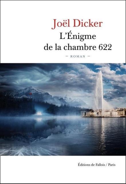 L'Énigme de la chambre 622 : roman