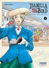 Isabella Bird : femme exploratrice. 1