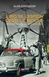 Expo 58, l'espion perd la boule : une enquête de Michel Van Loo, détective privé