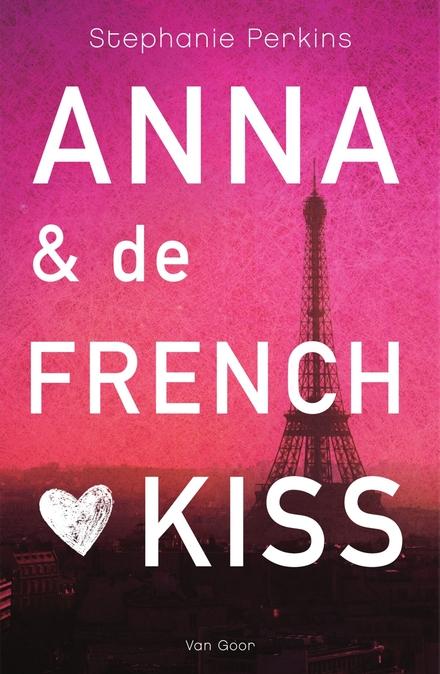 Afbeeldingsresultaat voor Anna en de French kiss - Stephanie Perkins