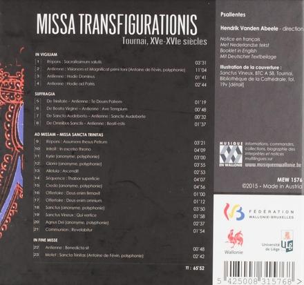 Missa Transfigurationis : libellus confraternitatis transfigurationis Domini in ecclesia Tornacensi : Tournai XVe-X...