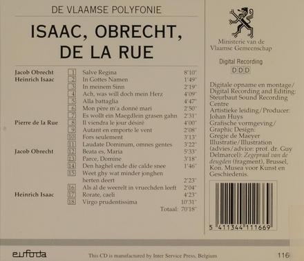 Isaac, Obrecht, De la Rue