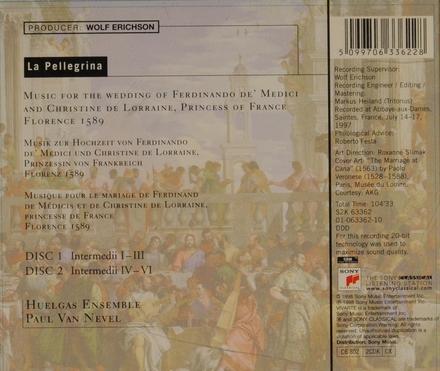 La pellegrina : music for the wedding of Ferdinando de' medici and Christine de Lorraine, princess of France Floren...